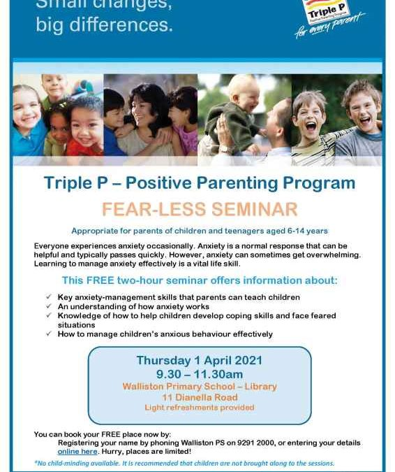 Triple P – Positive Parenting Program FEAR-LESS SEMINAR